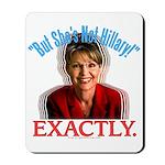 Sarah Palin Not Hillary Mousepad