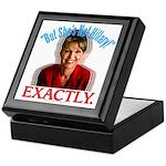 Sarah Palin Not Hillary Keepsake Box