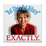 Sarah Palin Not Hillary Tile Coaster