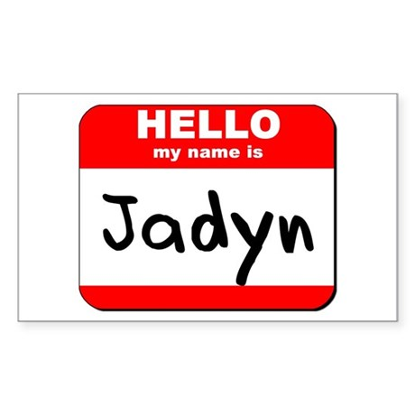 Hello my name is Jadyn Rectangle Sticker