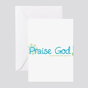 Praise God Greeting Cards