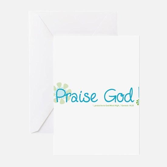 Praise God Greeting Cards