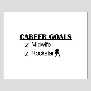 Midwife Career Goals - Rockstar Small Poster