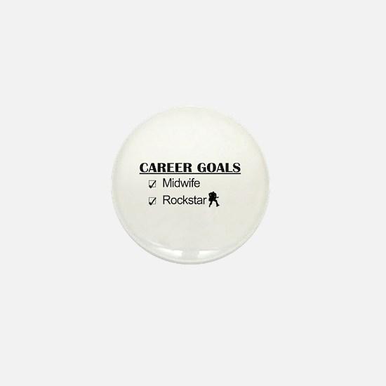 Midwife Career Goals - Rockstar Mini Button