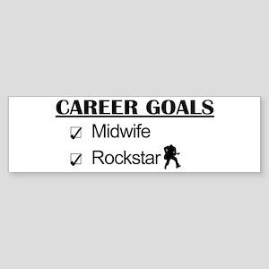 Midwife Career Goals - Rockstar Bumper Sticker