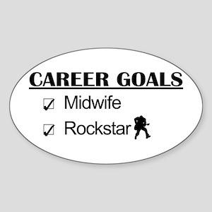 Midwife Career Goals - Rockstar Oval Sticker