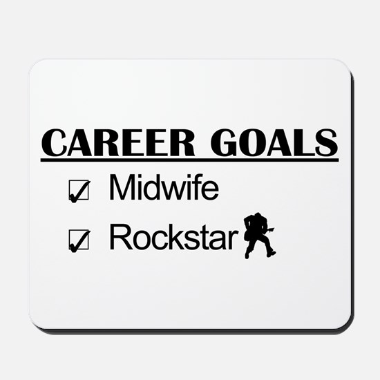 Midwife Career Goals - Rockstar Mousepad