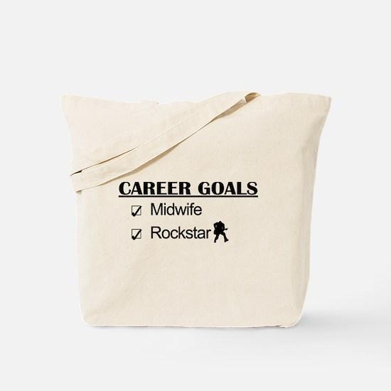 Midwife Career Goals - Rockstar Tote Bag