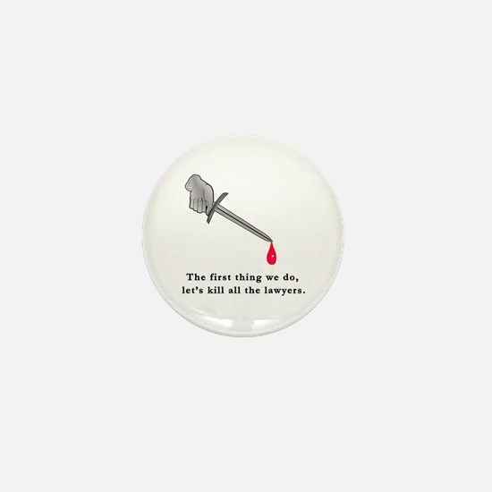 Shakespeare Lets Kill all the Lawyers Mini Button