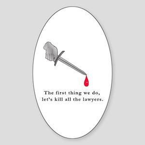 Shakespeare Lets Kill all the Lawyers Sticker (Ova