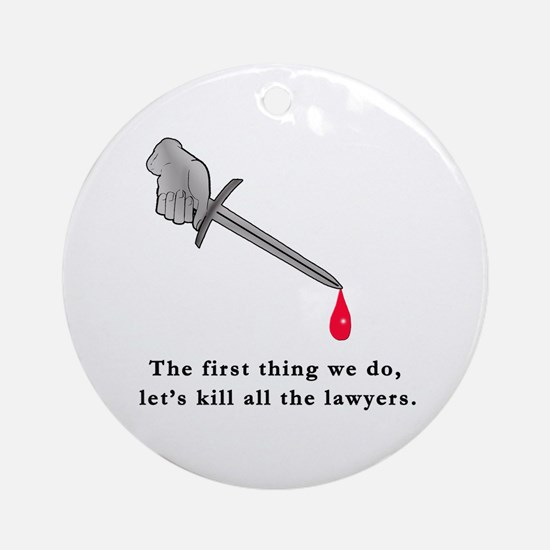 Shakespeare Lets Kill all the Lawyers Ornament (Ro