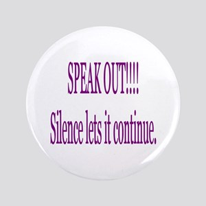 """Speak Out"" 3.5"" Button"