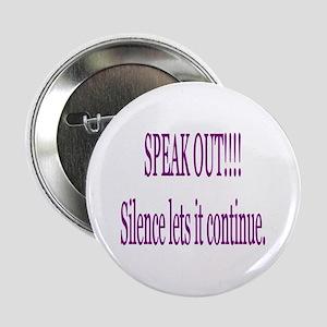 """Speak Out"" 2.25"" Button"