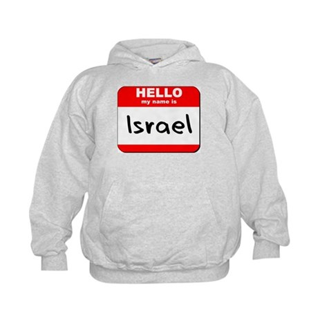 Hello my name is Israel Kids Hoodie