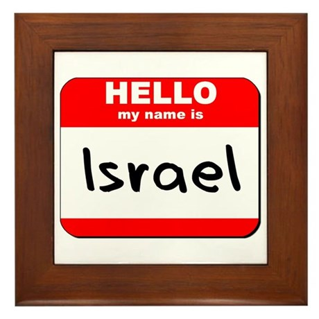 Hello my name is Israel Framed Tile