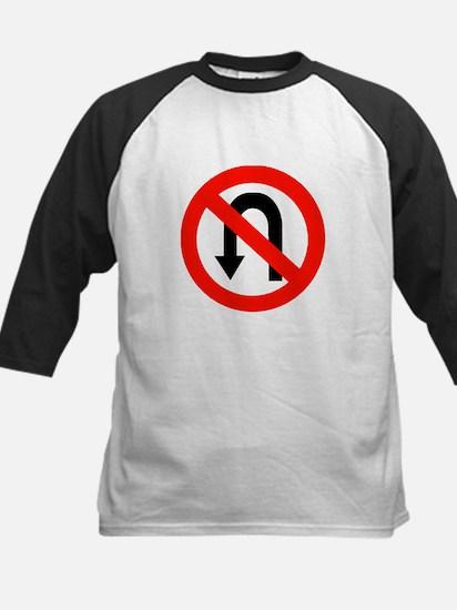 No U Turn Sign Kids Baseball Jersey