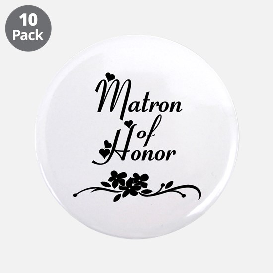 "Matron of Honor 3.5"" Button (10 pack)"