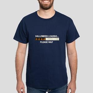 HALLOWEEN LOADING...PLEASE WAIT Dark T-Shirt