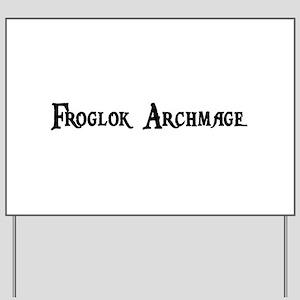 Froglok Archmage Yard Sign