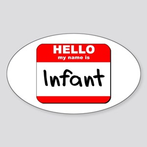 Hello my name is Infant Oval Sticker