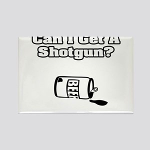"""Can I Get A Shotgun?"" Rectangle Magnet"