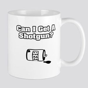 """Can I Get A Shotgun?"" Mug"