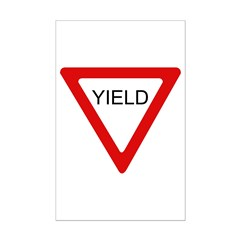 Yield Sign - Posters