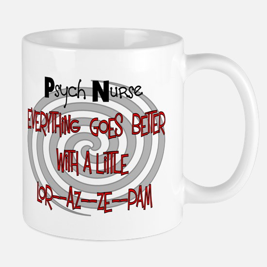 psyche nurse goes better with LORAZEPAM Mugs