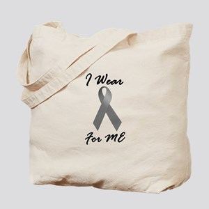 I Wear Grey For ME 1 Tote Bag