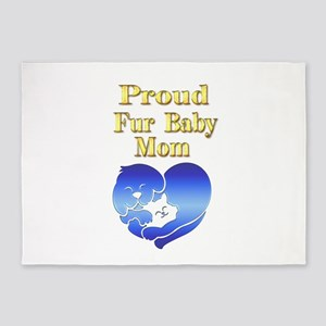 Proud Fur Baby Mom Gifts 5'x7'Area Rug