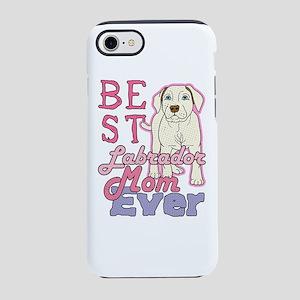 Best Labrador Mom Ever Dog G iPhone 8/7 Tough Case