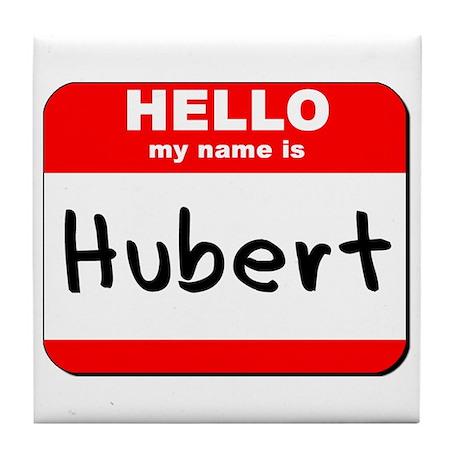 Hello my name is Hubert Tile Coaster