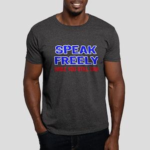 SPEAK FREELY Dark T-Shirt