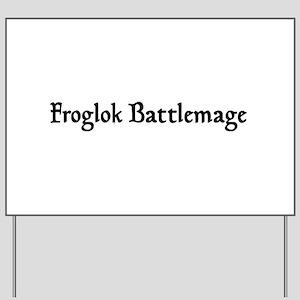 Froglok Battlemage Yard Sign