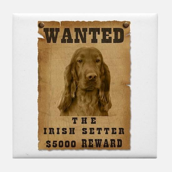 """""""Wanted"""" Irish Setter Tile Coaster"""