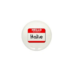 Hello my name is Halie Mini Button (10 pack)