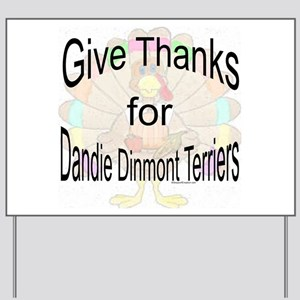 Thanks for Dandie Dinmont Yard Sign