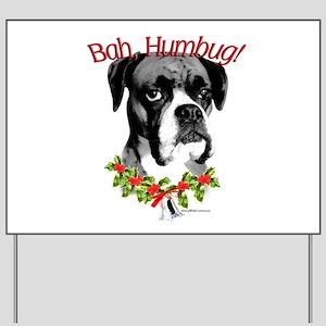 Dogue Humbug Yard Sign