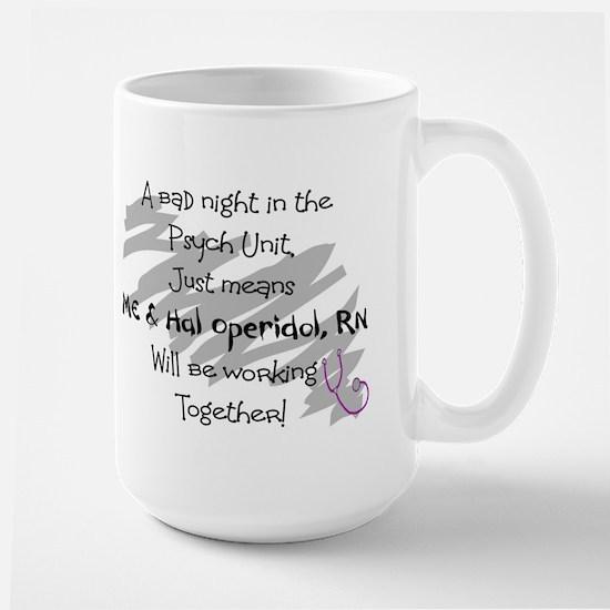 a bad night PSYCH UNIT hal and I Mugs