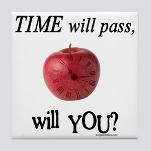 Time will pass, will you? Tile Coaster