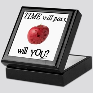 Time will pass, will you? Keepsake Box