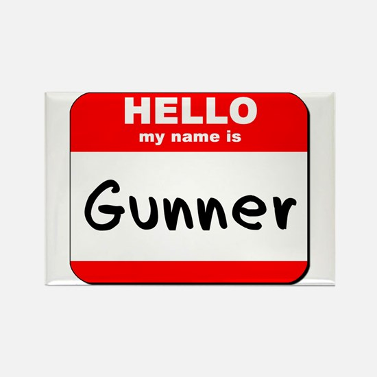 Hello my name is Gunner Rectangle Magnet