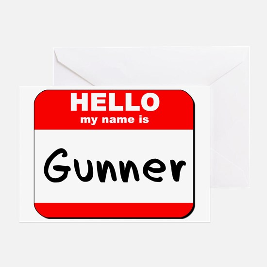 Hello my name is Gunner Greeting Card