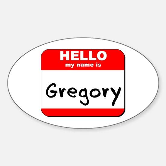 Hello my name is Gregory Oval Decal
