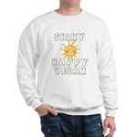 Shiny Happy Vegan Sweatshirt