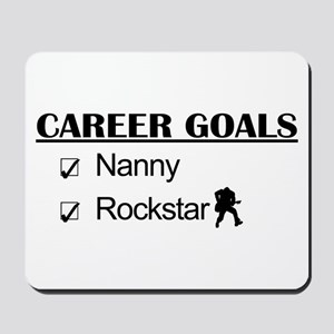 Nanny Career Goals - Rockstar Mousepad