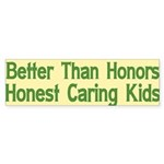 Better Than Honors Bumper Sticker (10 pk)