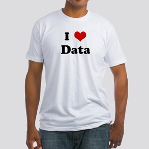 I Love Data Fitted T-Shirt