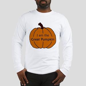 I am the Great Pumpkin Long Sleeve T-Shirt