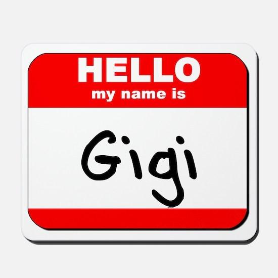 Hello my name is Gigi Mousepad